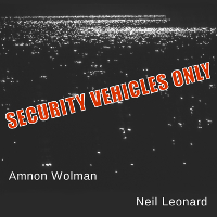 Security Vehicles Only